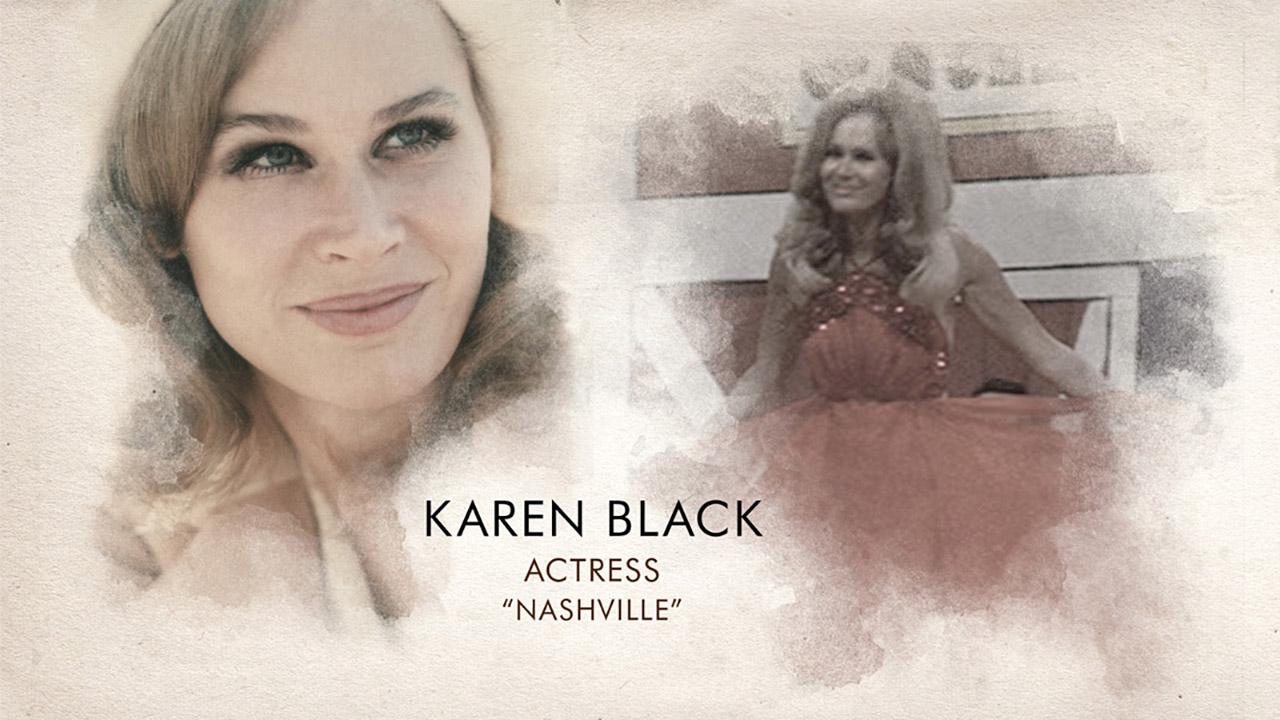 In Memoriam Karen Black V04 15