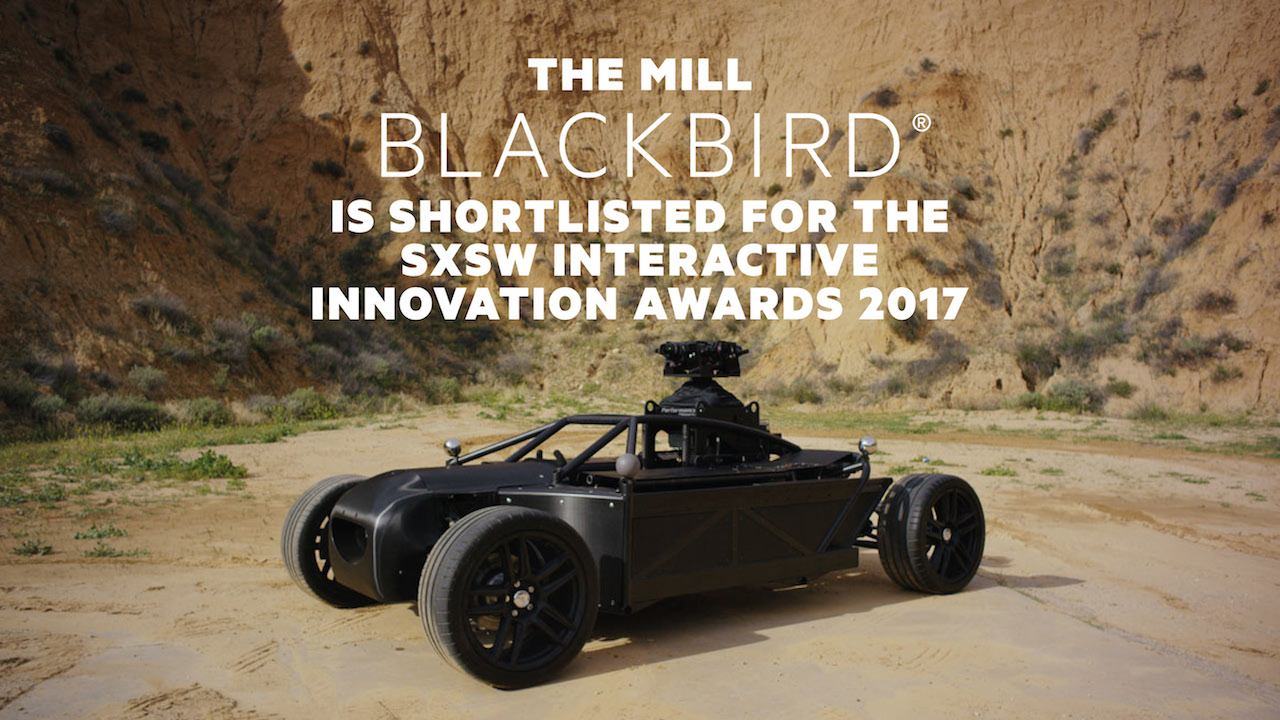 The Mill BLACKBIRD® is shortlisted for the SXSW Interactive Innovation Awards | 2017